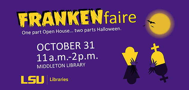 LSU Libraries Open House
